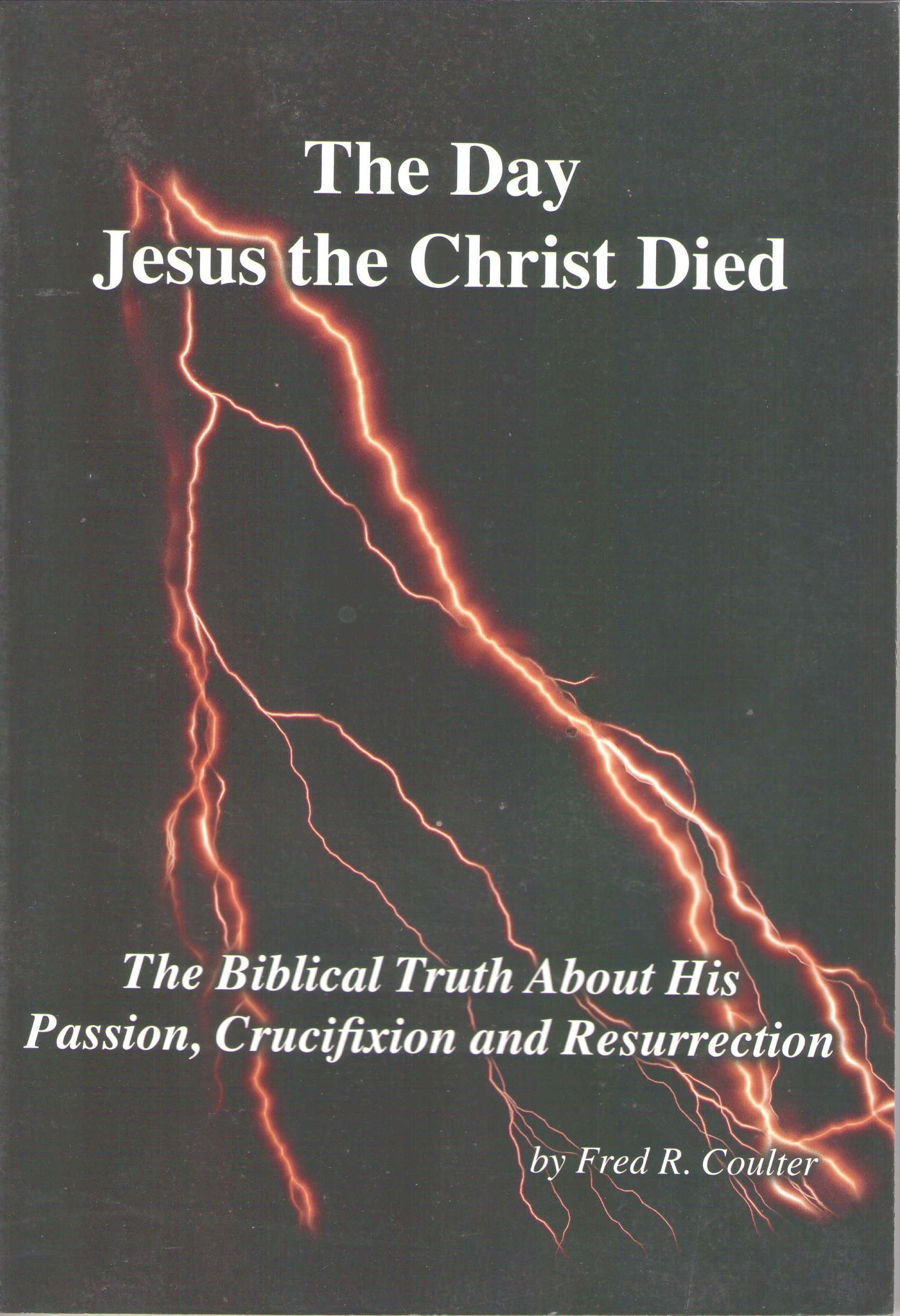 The Day Jesus the Christ Died PDF