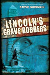 Lincoln's Grave Robbers Kindle Edition