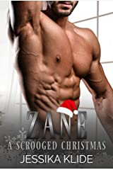 Zane: A Scrooged Christmas Kindle Edition