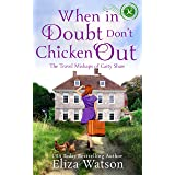 When in Doubt Don't Chicken Out (The Travel Mishaps of Caity Shaw Book 6)