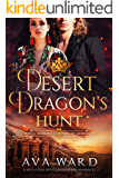 Desert Dragon's Hunt: Royal Dragon Shifters of Morocco #7: A Red Letter Hotel Paranormal Romance