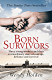 Born Survivors (English Edition)