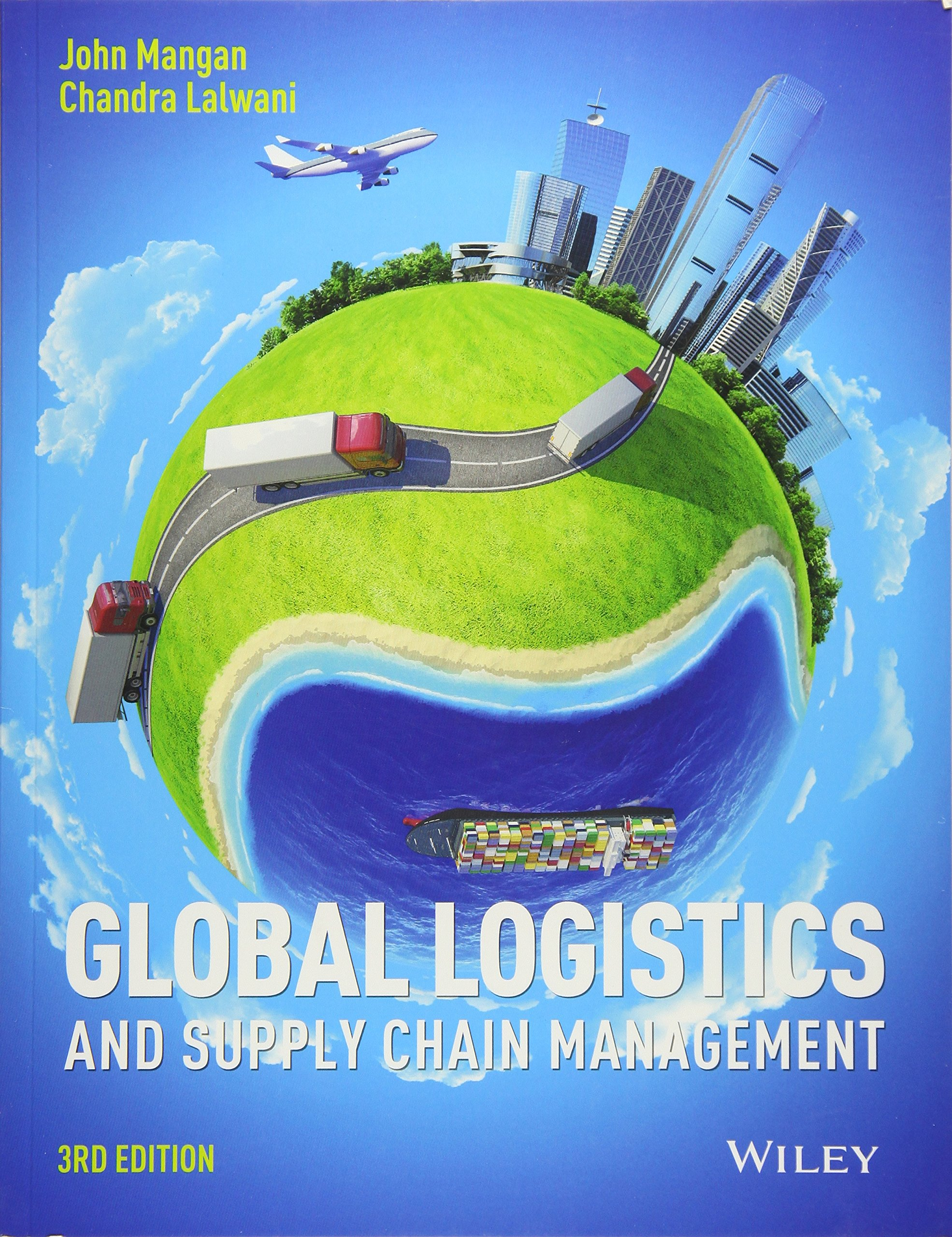 Global Logistics and Supply Chain Management by Wiley