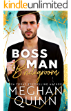 Boss Man Bridegroom (The Bromance Club Book 3)