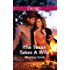 The Texan Takes A Wife (Texas Cattleman's Club: Blackmail Book 11)