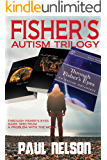 Fisher's Autism Trilogy