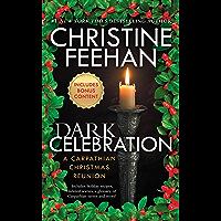 Dark Celebration: A Carpathian Reunion (The 'Dark' Carpathian Book 17)