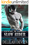 Slow Rider (Texas Cowboys Book 5)