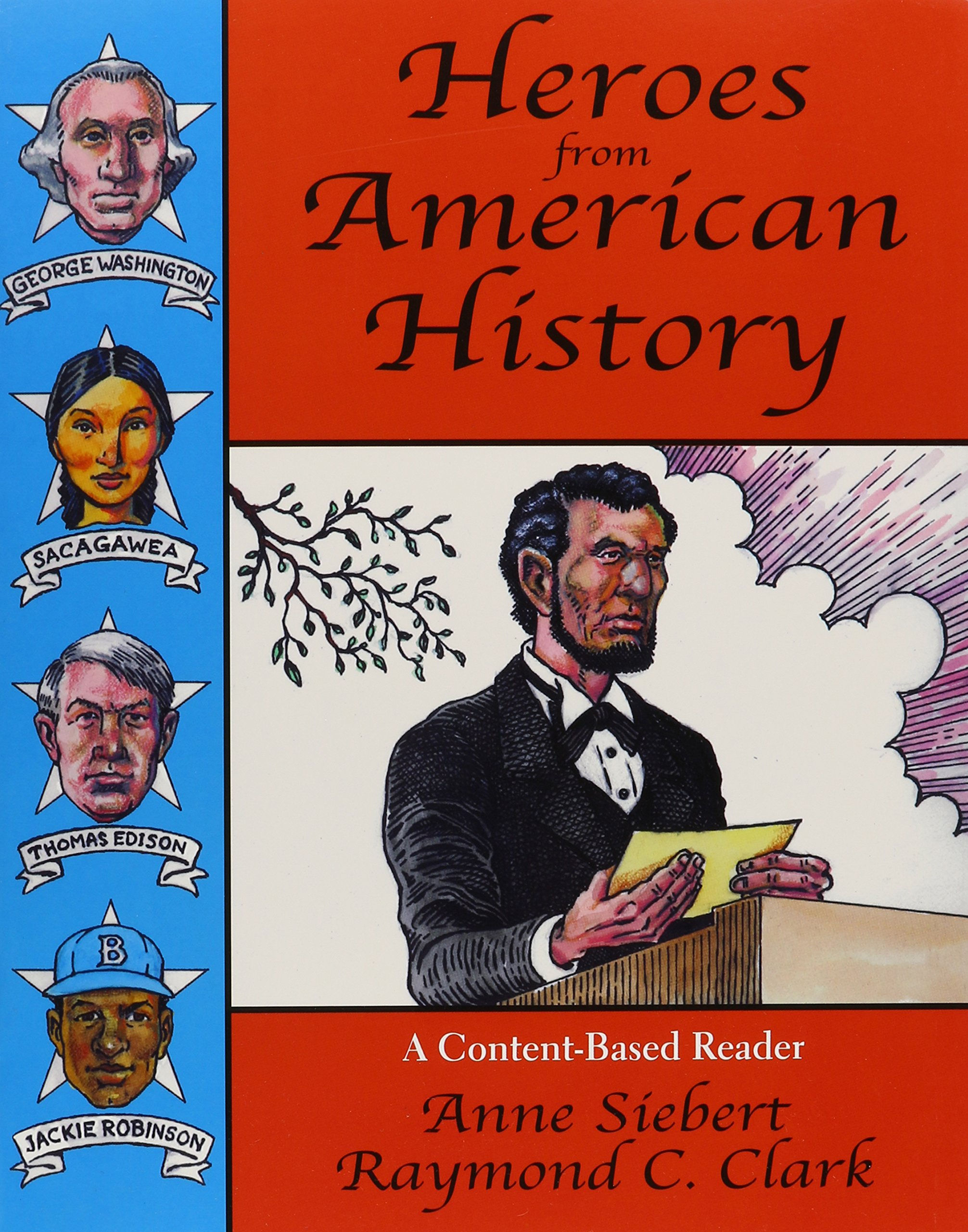 Read Online Heroes from American history: A content-based reader pdf epub