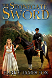 The Stonegate Sword: (Stonegate #1)