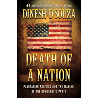 Death of a Nation: Plantation Politics and the Making of the Democratic Party (English Edition)