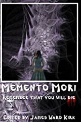 Memento Mori Kindle Edition
