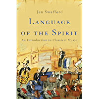 Language of the Spirit: An Introduction to Classical Music book cover