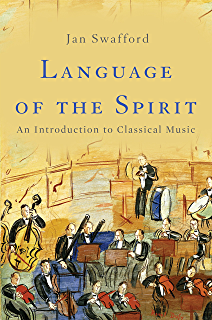 Amazon johannes brahms a biography ebook jan swafford language of the spirit an introduction to classical music fandeluxe Image collections