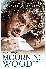 Mourning Wood Kindle Edition