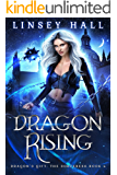 Dragon Rising (Dragon's Gift: The Sorceress Book 4)