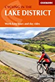 Cycling in the Lake District: Week-Long Tours and Day Rides (Cicerone Cycling Guides)
