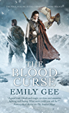 The Blood Curse (The Cursed Kingdoms Trilogy Book 3) (English Edition)