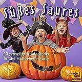 Süßes oder Saures (20 gruselige Kinderlieder für die Halloween-Party)
