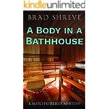 A Body in a Bathhouse (A Mitch O'Reilly Mystery Book 1)
