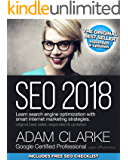 SEO 2018: Learn search engine optimization with smart internet marketing strategies