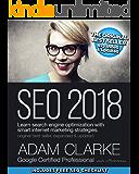 SEO 2018: Learn search engine optimization with smart internet marketing strategies (English Edition)
