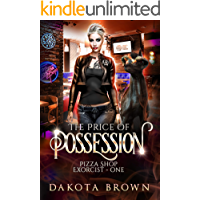 The Price of Possession: A Reverse Harem Tale (Pizza Shop Exorcist Book 1)