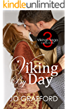 Viking By Day (Vikings Saga Volume 3)