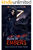 Born of Embers (Phoenix Rising Book 1)