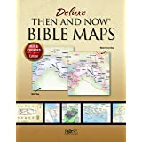 Deluxe Then and Now Bible Maps - New and Expanded Edition