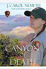 Canyon of Death: Christian romantic suspense (Faith in the Parks Book 2) Kindle Edition