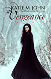 Vengeance: Book Two of The Meadowsweet Chronicles