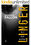 Linger: Dying is a Wild Night (A Linger Thriller Book 1)