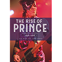 The Rise of Prince 1958-1988 book cover