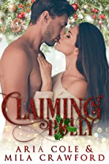 Claiming Holly Kindle Edition