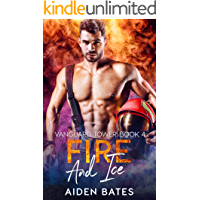 Fire And Ice (Vanguard Towers Book 4)