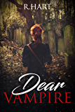 Dear Vampire (For the Love of Blood)
