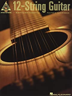 12-String Guitar: 25 Note-for-Note Transcriptions Plus Tips on Tuning
