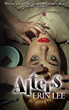 Alters (Lola, Party of Eight Book 1)