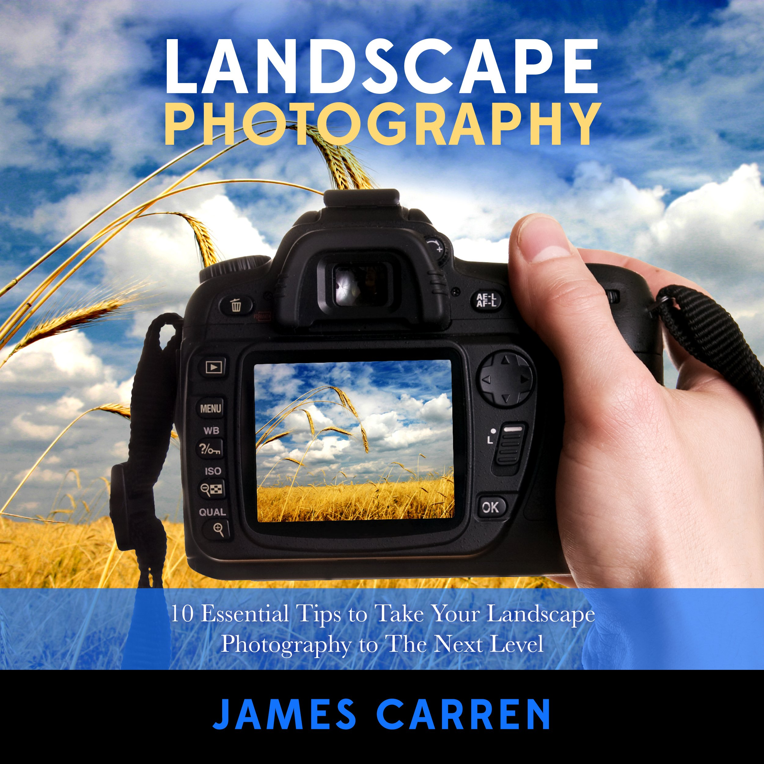 Photography: Landscape Photography: 10 Essential Tips to Take Your Landscape Photography to The Next Level