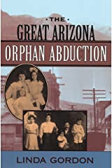 The Great Arizona Orphan Abduction Kindle Edition