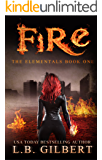 Fire: The Elementals Book One