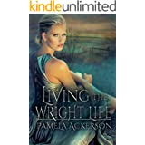 Living the Wright Life (The PI Time Travel Series Book 3)