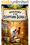 THE MYSTERY OF THE EGYPTIAN SCROLL: An Ancient Adventure