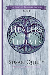 Healers and Thieves (The Psychic Traveler Society Book 1) Kindle Edition