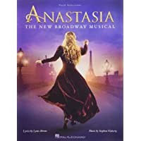 Anastasia - The New Broadway Musical: Chorpartitur für Klavier, Gesang