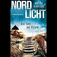 Nordlicht - Die Tote am Strand: Kriminalroman (Boisen & Nyborg ermitteln 1) (German Edition)