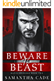 Beware the Beast (Mafia Soldiers Book 2)
