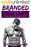 Branded: You Own Me & The Virgin's Night Out