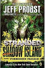 Shadow Island: Forbidden Passage (Stranded) Paperback
